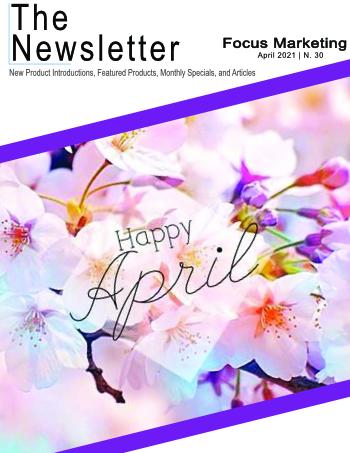 Focus Marketing April 2021 Image Newsletter